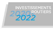 Investissements routiers 2020-2022.